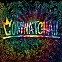 【送料無料】[限定盤]COMINATCHA!!(初回限定盤)[初回仕様:カラーケース(赤色)+シリアルコード]/WANIMA[CD+DVD]【返品…