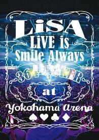 【送料無料】LiVE is Smile Always〜364+JOKER〜 at YOKOHAMA ARENA【通常盤Blu-ray】/LiSA[Blu-ray]【返品種別A】