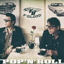 【送料無料】POP 'N' ROLL/F-BLOOD[CD]【返品種別A】