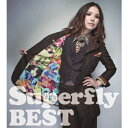 Superfly BEST/Superfly[CD]通常盤【返品種別A】