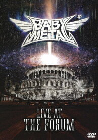 【送料無料】LIVE AT THE FORUM【DVD】/BABYMETAL[DVD]【返品種別A】