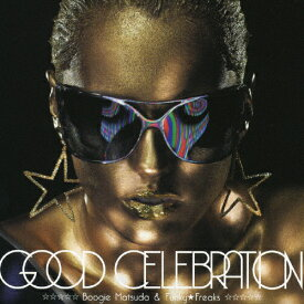 GOOD CELEBRATION/BOOGIE MATSUDA&FUNKY★FREAKS[CD]【返品種別A】
