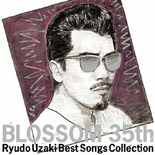 【送料無料】BLOSSOM-35th 〜宇崎竜童ベスト・ソングス・コレクション/宇崎竜童[CD]【返品種別A】