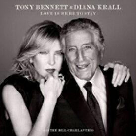 [枚数限定][限定盤]LOVE IS HERE TO STAY[DELUXE EDITION]【輸入盤】/TONY BENNETT AND DIANA KRALL[CD]【返品種別A】