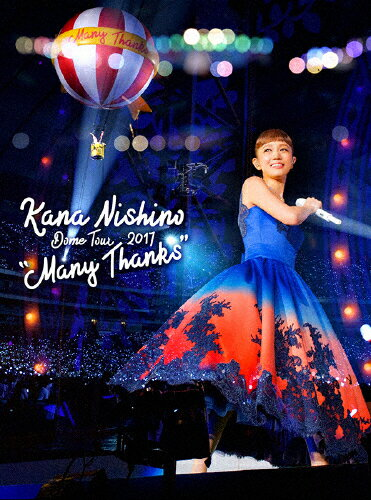 "【送料無料】[初回仕様]Dome Tour 2017 ""Many Thanks""【Blu-ray】/西野カナ[Blu-ray]【返品種別A】"