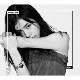 [枚数限定][限定盤]Who I Am(初回生産限定盤)/milet[CD+DVD]【返品種別A】