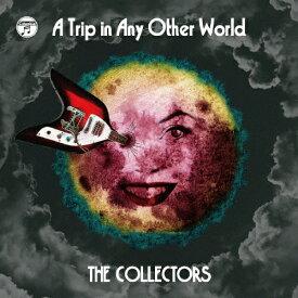 【送料無料】[枚数限定][限定盤]別世界旅行 〜A Trip in Any Other World〜(初回限定盤)/THE COLLECTORS[CD+DVD]【返品種別A】