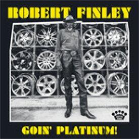 GOIN'PLATINUM!【輸入盤】▼/ROBERT FINLEY[CD]【返品種別A】