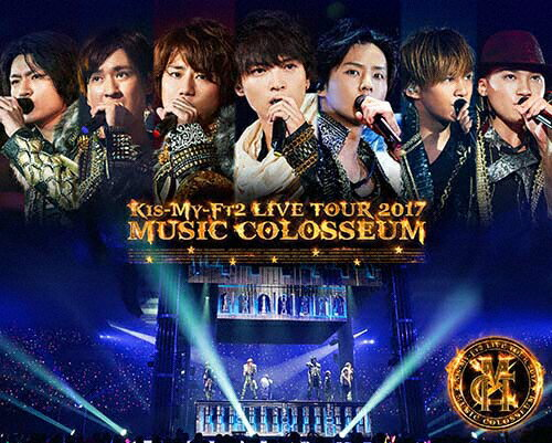【送料無料】[初回仕様]LIVE TOUR 2017 MUSIC COLOSSEUM(Blu-ray盤/2Blu-ray)/Kis-My-Ft2[Blu-ray]【返品種別A】