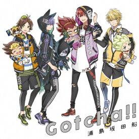 [枚数限定][限定盤]Gotcha!!【初回限定盤】/浦島坂田船[CD]【返品種別A】