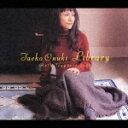 ライブラリー アンソロジー 1973〜2003/大貫妙子[CD]【返品種別A】