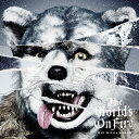 【送料無料】The World's On Fire/MAN WITH A MISSION[CD]通常盤【返品種別A】
