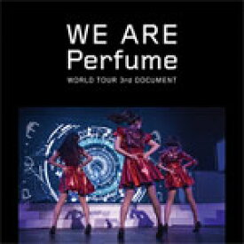 【送料無料】WE ARE Perfume WORLD TOUR 3rd DOCUMENT(通常盤)【Blu-ray】/Perfume[Blu-ray]【返品種別A】