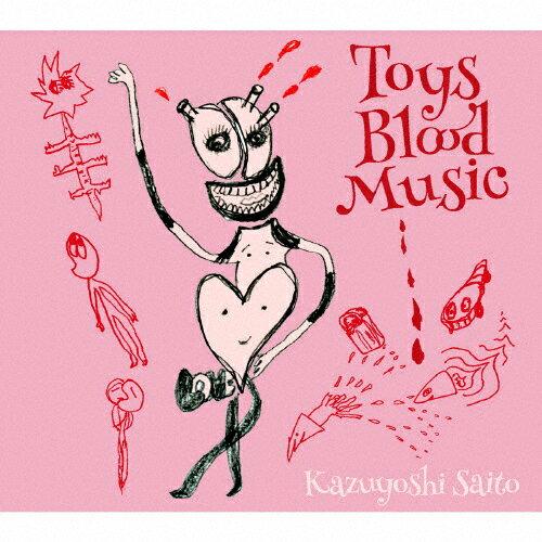 【送料無料】[枚数限定][限定盤]Toys Blood Music(初回限定盤)/斉藤和義[CD]【返品種別A】
