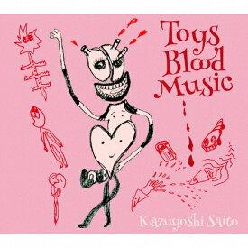 【送料無料】[限定盤]Toys Blood Music(初回限定盤)/斉藤和義[CD]【返品種別A】