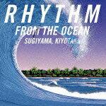 RHYTHM FROM THE OCEAN(デジタル・リマスター)/杉山清貴[CD]【返品種別A】