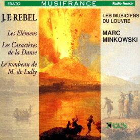 ルベル:バレエ音楽『四大元素』、他/マルク・ミンコフスキ[CD]【返品種別A】