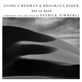 SUN ON SAND(WITH SCOTT COLLEY & SATOSHI TAKEISHI)【輸入盤】▼/JOSHUA REDMAN & BROOKLYN RIDER[CD]【返品種別A】