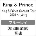 【送料無料】[枚数限定][限定版]King & Prince CONCERT TOUR 2020 〜L&〜(初回限定盤)【Blu-ray】/King & Prince[Blu-…