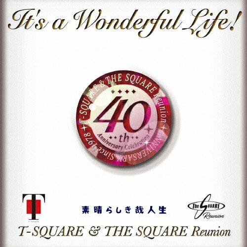 【送料無料】[初回仕様]It's a Wonderful Life!/T-SQUARE & THE SQUARE Reunion[HybridCD+DVD]【返品種別A】