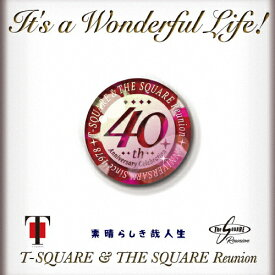 【送料無料】It's a Wonderful Life!/T-SQUARE & THE SQUARE Reunion[HybridCD+DVD]【返品種別A】