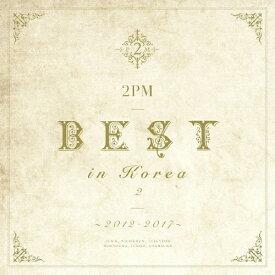【送料無料】[枚数限定][限定盤]2PM BEST in Korea 2 〜2012-2017〜(初回生産限定盤A)/2PM[CD+DVD]【返品種別A】