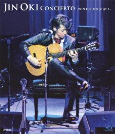 【送料無料】Concierto[コンシエルト]〜WINTER TOUR 2011〜/沖仁[Blu-ray]【返品種別A】