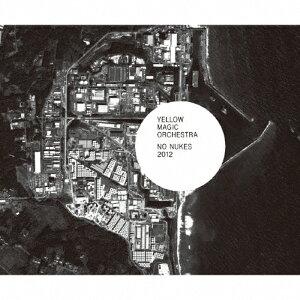 NO NUKES 2012/Yellow Magic Orchestra[CD]【返品種別A】
