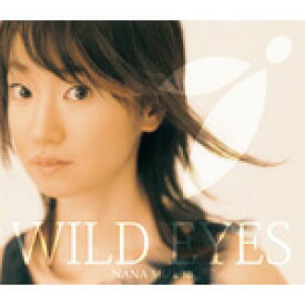 WILD EYES/水樹奈々[CD]【返品種別A】