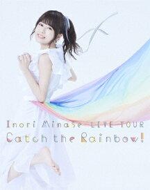 【送料無料】Inori Minase LIVE TOUR Catch the Rainbow!/水瀬いのり[Blu-ray]【返品種別A】