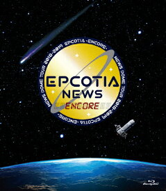 【送料無料】NEWS DOME TOUR 2018-2019 EPCOTIA -ENCORE-【Blu-ray2枚組/通常盤】/NEWS[Blu-ray]【返品種別A】