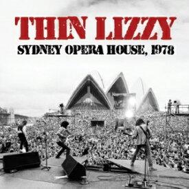 SYDNEY OPERA HOUSE, 1978 【輸入盤】▼/THIN LIZZY[CD]【返品種別A】