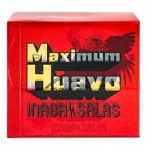 【送料無料】[限定盤]Maximum Huavo(初回生産限定盤)[オリジナルTシャツ付]/INABA/SALAS[CD]【返品種別A】
