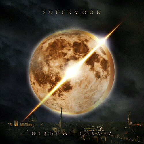 SUPERMOON(DVD付)/HIROOMI TOSAKA[CD+DVD]【返品種別A】