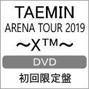 【送料無料】[限定版]TAEMIN ARENA TOUR 2019 〜XTM〜(初回限定盤)/TAEMIN[DVD]【返品種別A】