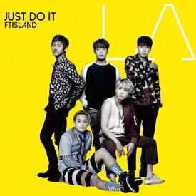 JUST DO IT/FTISLAND[CD]通常盤【返品種別A】