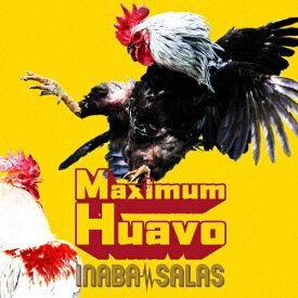 【送料無料】[枚数限定][限定盤]Maximum Huavo(初回限定盤/DVD)/INABA/SALAS[CD+DVD]【返品種別A】