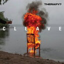 CLEAVE【輸入盤】▼/THERAPY?[CD]【返品種別A】