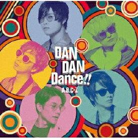 [枚数限定][限定盤]DAN DAN Dance!!(初回限定盤A)/A.B.C-Z[CD+DVD]【返品種別A】