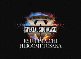 【送料無料】LDH PERFECT YEAR 2020 SPECIAL SHOWCASE RYUJI IMAICHI / HIROOMI TOSAKA/RYUJI IMAICHI / HIROOMI TOSAKA[Blu-ray]【返品種別A】