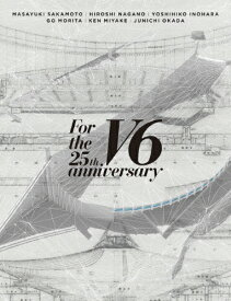 【送料無料】[枚数限定][限定版]For the 25th anniversary(初回盤A)【3DVD】/V6[DVD]【返品種別A】