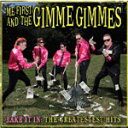 RAKE IT IN:THE GREATEST HITS【輸入盤】▼/ME FIRST AND THE GIMME GIMMES[CD]【返品種別A】