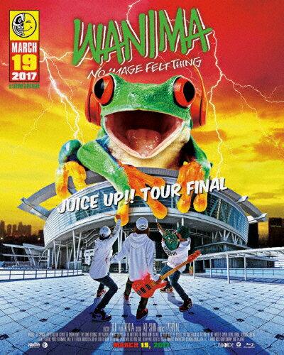 【送料無料】JUICE UP!! TOUR FINAL/WANIMA[Blu-ray]【返品種別A】