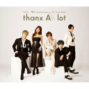【送料無料】[先着特典付]AAA 15th Anniversary All Time Best -thanx AAA lot-(通常盤)[初回仕様]/AAA[CD]【返品種別…