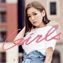 [枚数限定][限定盤]Girls(初回生産限定盤)/西野カナ[CD+DVD]【返品種別A】