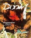 【送料無料】Insomniac Days -The History of DOOM-/DOOM[DVD]【返品種別A】