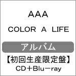 【送料無料】[限定盤]COLOR A LIFE(初回生産限定盤/CD+Blu-ray)/AAA[CD+Blu-ray]【返品種別A】