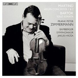 【送料無料】マルティヌー:ヴァイオリン協奏曲第1番&第2番,バルトーク:独奏ヴァイオリンのためのソナタ/フランク・ペーター・ツィンマーマン[HybridCD]【返品種別A】