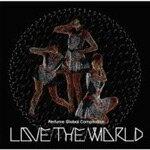 "PerfumeGlobalCompilation""LOVETHEWORLD""|Perfume|TKCA-73845"