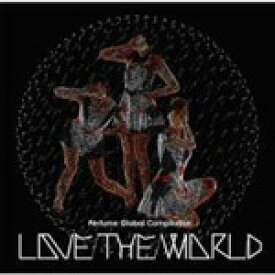 "Perfume Global Compilation ""LOVE THE WORLD""/Perfume[CD]通常盤【返品種別A】"